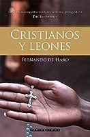 Cristianos Y Leones: La Fe Con Más Seguidores
