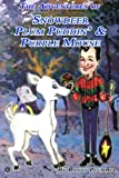 The Adventures of Snowdeer, Plum Puddin' & Purple Mouse (Volume 2)