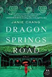 Dragon Springs Road: A Novel by  Janie Chang in stock, buy online here
