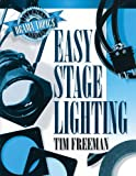 Easy Stage Lighting, Tim Freeman, 0834194341