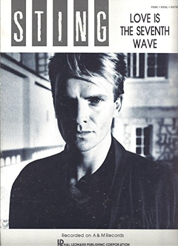 - Love is the Seventh Wave (Sting) [1985] Piano/Vocal Sheet Music