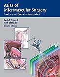 Atlas of Microvascular Surgery: Anatomy and