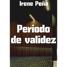 Periodo de validez (Spanish Edition)