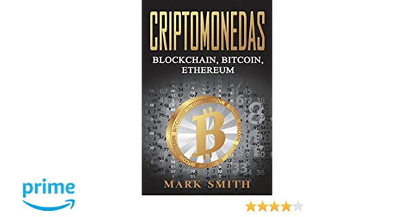 Criptomonedas: Blockchain, Bitcoin, Ethereum Libro en ...