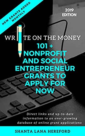 The Write On The Money Digital Grant Guide: 101 + Nonprofit