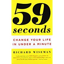 59 Seconds: Change Your Life in Under a Minute