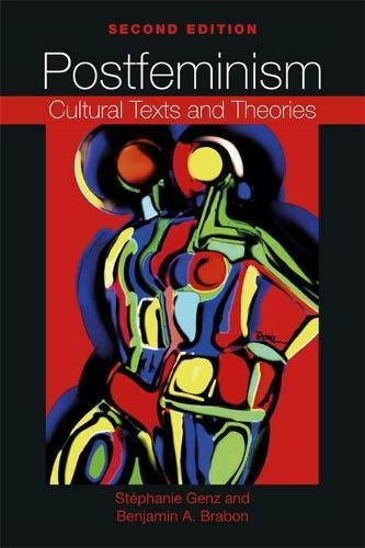 Postfeminism: Cultural Texts and Theories