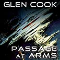 Passage at Arms Audiobook by Glen Cook Narrated by Brian Troxell