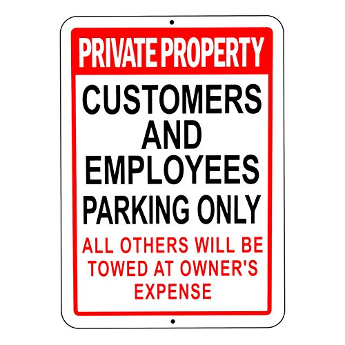 Private Property Customer Employee Parking Only Others Towed at Own Expense Rust Free Outdoor Waterproof Fade Resistant UV Protective Ink Waring Red Aluminum - Metal Sign 10
