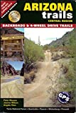 img - for Arizona Trails - Central Region (Backroads & 4-Wheel Drive Trails) book / textbook / text book
