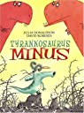Tyrannosaurus Minus par Donaldson