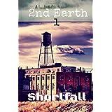 2nd Earth: Shortfall