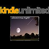 Glamorous Night: Um Amor Irresistível