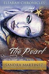 The Pearl (Elearah Chronicles) (Volume 1)