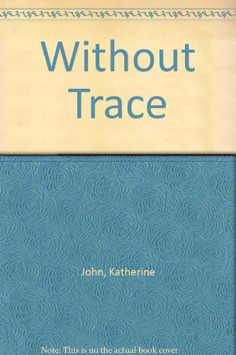 Without Trace (Trevor Joseph Detective Series, Book 1)
