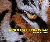 Spirit of the Wild, Steve Bloom, 0500513201