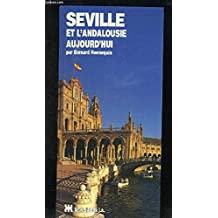 Séville et l'Andalousie aujourd'hui