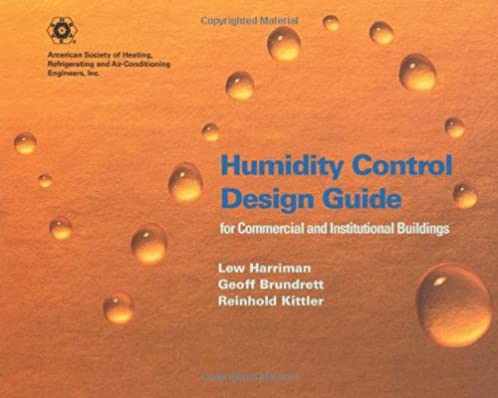 humidity control design guide for commercial and institutional rh amazon com ashrae humidity control design guide pdf Gun Safe Humidity Control