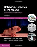 Behavioral Genetics of the Mouse: Volume 1, Genetics of Behavioral Phenotypes, , 1107034817