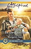 A Baby for the Rancher (Lone Star Cowboy League)