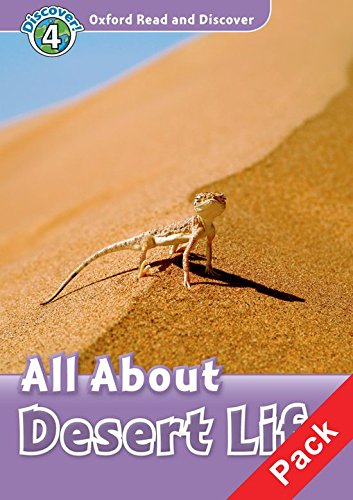 Oxford Read and Discover: Level 4: All About Desert Life Audio CD Pack ebook