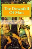 The Downfall of Man, Maxwell Kobina Acquah (Yefulkay), 1496184653