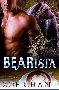 Bearista (Bodyguard Shifters Book 1) by [Chant, Zoe]