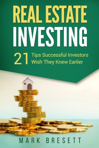 Download Real Estate Investing: 21 Tips Successful Investors Wish They Knew Earlier pdf