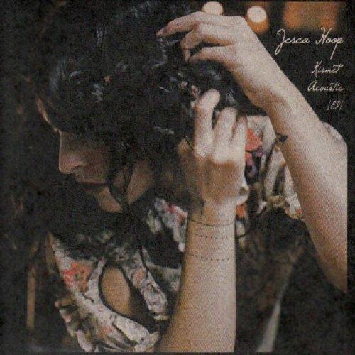 Kismet Acoustic Ep (Jessica Hoop)