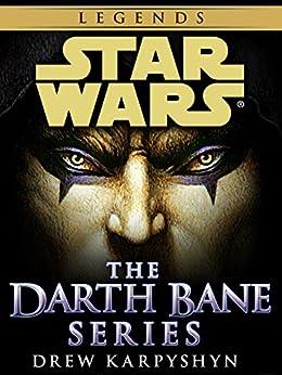 Darth Bane: Star Wars Legends 3-Book Bundle: Path of Destruction, Rule of Two, Dynasty of Evil (Star Wars: Darth Bane Trilogy - Legends) by [Karpyshyn, Drew]