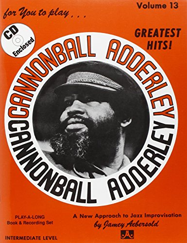 Vol. 13, Cannonball Adderley: Greatest Hits! (Book & CD Set)