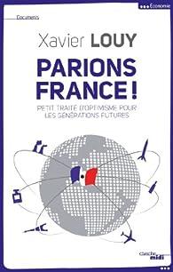 Parions France ! par Xavier Louy