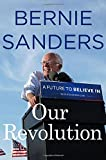 "The New York Times bestseller!      When Bernie Sanders began his race for the presidency, it was considered by the political establishment and the media to be a ""fringe"" campaign, something not to be taken seriously. After all, he was just a..."