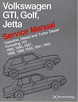volkswagen gti, golf, jetta service manual: 1985, 1986, 1987, 1988, 1989,  1990, 1991, 1992, 1992: bentley publishers: 9780837616377: amazon.com: books  amazon.com