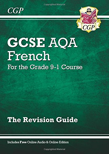 New GCSE French AQA Revision Guide - for the Grade 9-1 Course (with Online (Aqa Revision Guide)