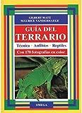 Guia del Terrario - Tecnica Anfibios Reptiles (Spanish Edition)