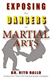 img - for Exposing the Dangers of Martial Arts: Mortal Enemies: Martial Arts and Christianity book / textbook / text book