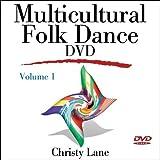 Multicultural Folk Dance DVD - Volume 1 by Christy Lane (2007-04-05)