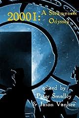 20001: A Steampunk Odyssey Kindle Edition