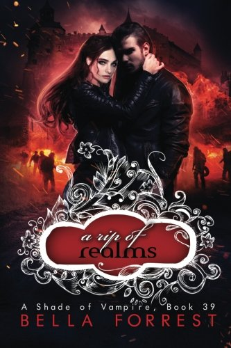 A Shade of Vampire 39: A Rip of Realms (Volume 39) [Bella Forrest] (Tapa Blanda)