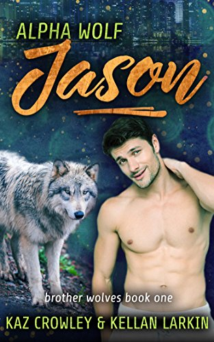 Alpha Wolf: Jason: M/M Mpreg Romance (Brother Wolves Book 1)