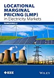 Locational Marginal Pricing (LMP) in Electricity Markets, Zuyi Li, 1118359429