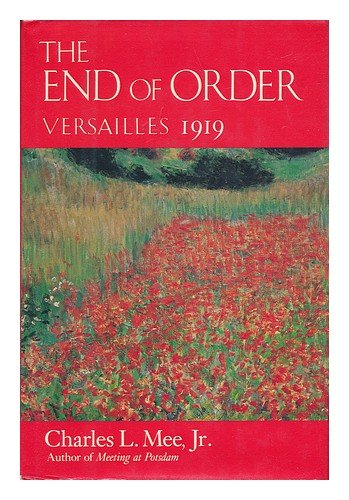 The End of Order, Versailles, 1919