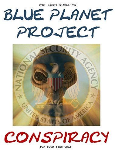 Blue Planet Project Conspiracy by Gil Carlson (2016-08-02)