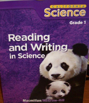 Reading and Writing in Science Grade 1 (California Science, Student Edition)