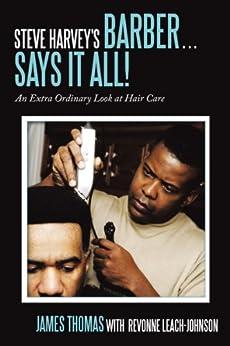 Amazon.com: Steve Harvey's Barber . . . Says It All!: An