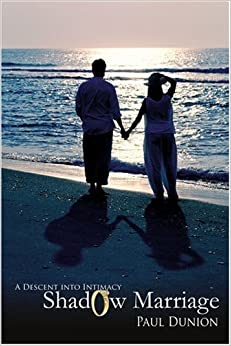 Book Shadow Marriage: A Descent into Intimacy