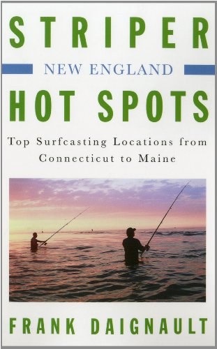 Brand burford books striper hot spots new england top for Best striper fishing spot in ri