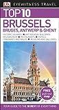 Top 10 Brussels, Bruges, Antwerp & Ghent (Eyewitness Top 10 Travel Guide)
