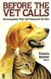 Homeopathic First Aid Treatment for Pets, F. Hunter, 0722508255